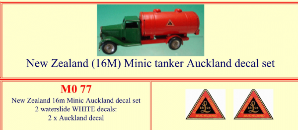 "M077 Tri-ang ( Triang ) Minic 16M New Zealand "" AUCKLAND "" Tanker decal set"